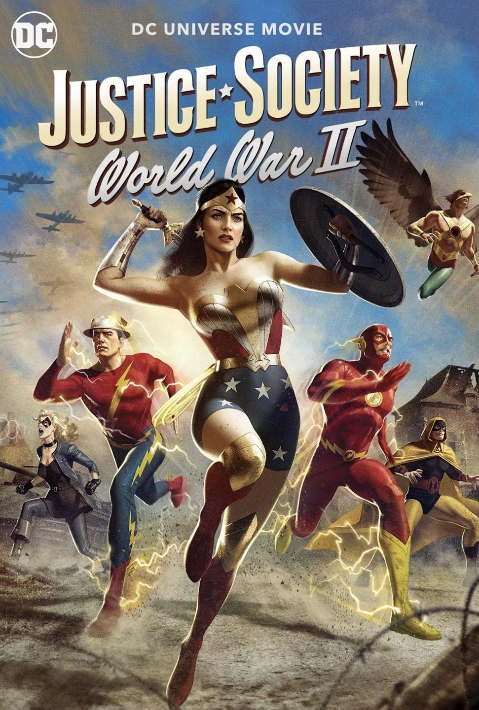 Общество справедливости. Вторая мировая война
